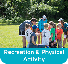 Recreation and Physical Activity